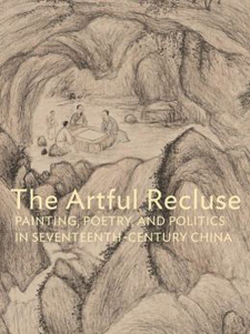 Peter C. Sturman and Susan S. Tai, The Artful Recluse